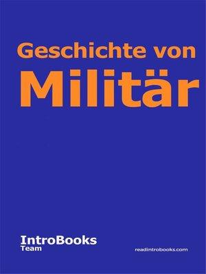 cover image of Geschichte von Militär