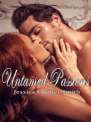 cover image of Untamed Passions