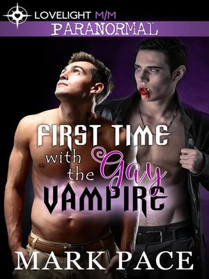cover image of First Time with the Gay Vampire