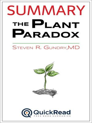 """cover image of Summary of """"The Plant Paradox"""" by Steven R. Gundry, M.D."""
