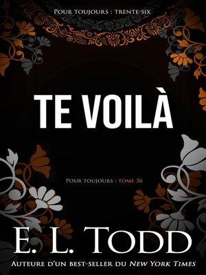 cover image of Te voilà