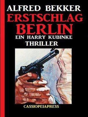 cover image of Erstschlag Berlin
