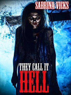 cover image of They Call It Hell