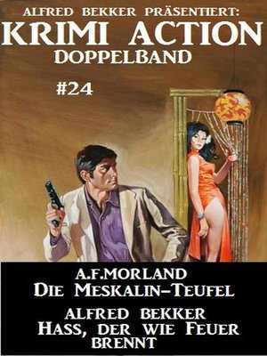 cover image of Krimi Action Doppelband #24--Die Mesksalin-Teufel/Hass, der wie Feuer brennt