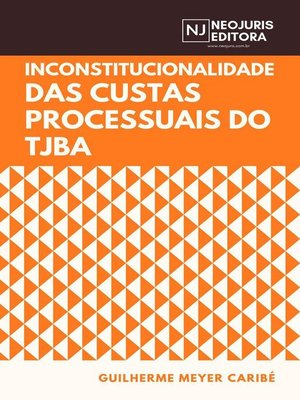 cover image of Inconstitucionalidade das custas processuais do TJBA