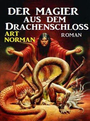 cover image of Der Magier aus dem Drachenschloss