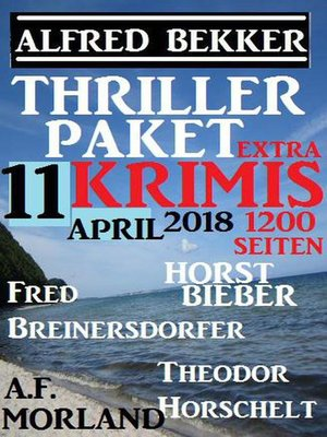 cover image of Thriller-Paket 11 Extra Krimis April 2018