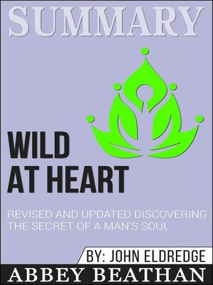 cover image of Summary of Wild at Heart Revised and Updated