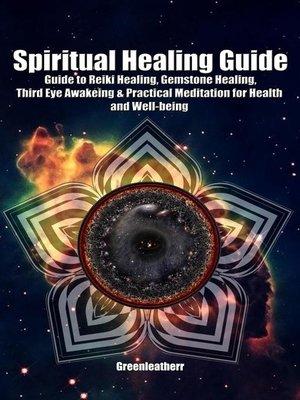 cover image of Spiritual Healing Guide