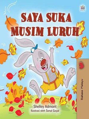 cover image of Saya Suka Musim Luruh