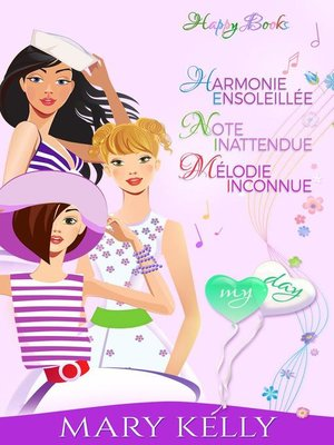 cover image of Harmonie ensoleillée--Note inattendue--Mélodie inconnue