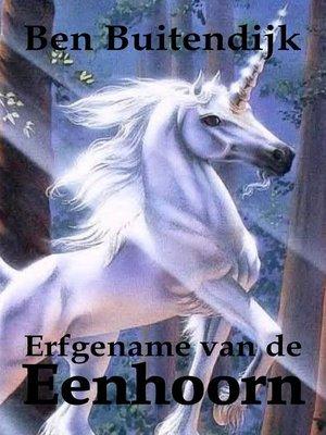 cover image of Erfgename van de Eenhoorn