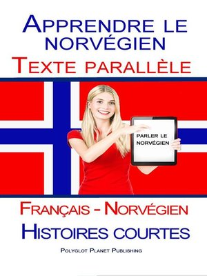 cover image of Apprendre le norvégien--Texte parallèle--Histoires courtes (Français--Norvégien)