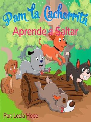 cover image of Pam la Cachorrita Aprende a Saltar
