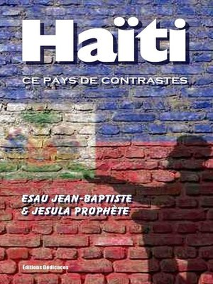 cover image of Haïti, ce pays de contrastes