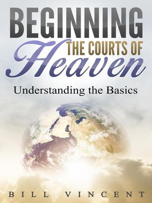 cover image of Beginning the Courts of Heaven