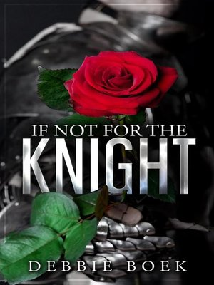 cover image of If Not For the Knight