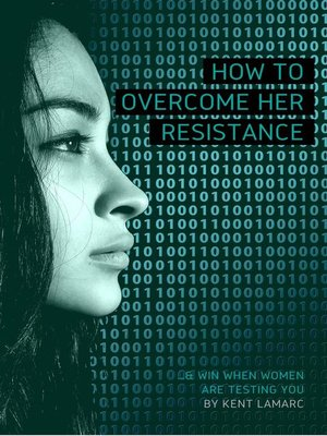 cover image of How to Overcome Her Resistance