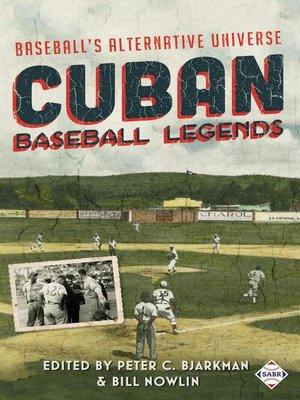 cover image of Cuban Baseball Legends