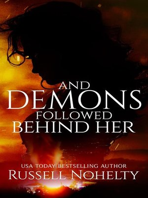 cover image of And Demons Followed Behind Her