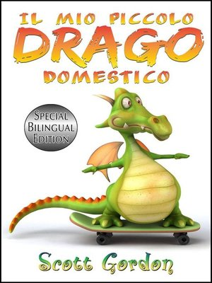 cover image of Il Mio Piccolo Drago Domestico