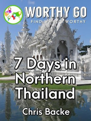 cover image of 7 Days in Northern Thailand