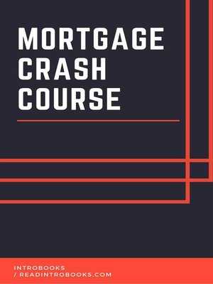 cover image of Mortgage Crash Course