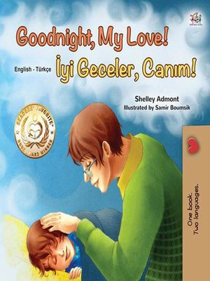 cover image of Goodnight, My Love! İyi Geceler, Canım!