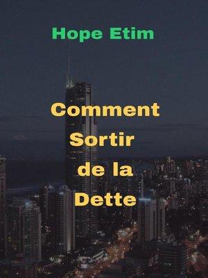 cover image of Comment Sortir de la Dette