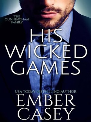 cover image of His Wicked Games (The Cunningham Family #1)