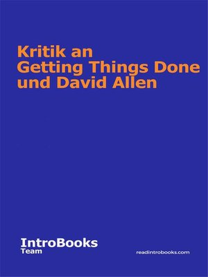 cover image of Kritik an Getting Things Done und David Allen