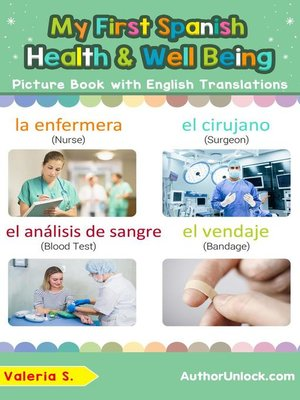 cover image of My First Spanish Health and Well Being Picture Book with English Translations