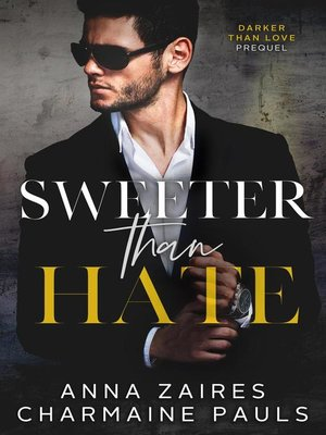 cover image of Sweeter Than Hate