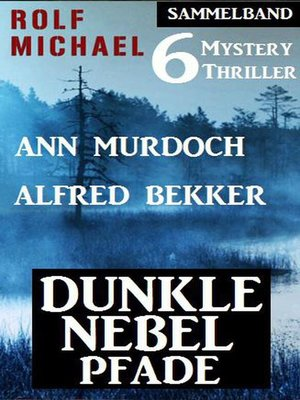 cover image of Dunkle Nebelpfade