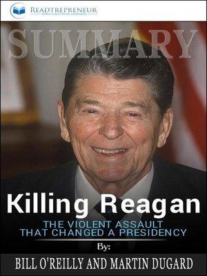 cover image of Summary of Killing Reagan