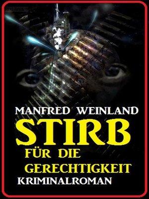 cover image of Stirb für die Gerechtigkeit