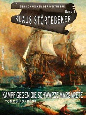 cover image of Klaus Störtebeker – Der Schrecken der Weltmeere Band 2