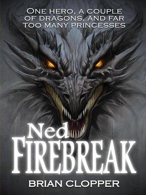 cover image of Ned Firebreak