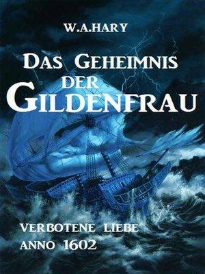 cover image of Das Geheimnis der Gildenfrau
