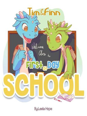 cover image of Tim and Finn the Dragon Twins--First Day of School