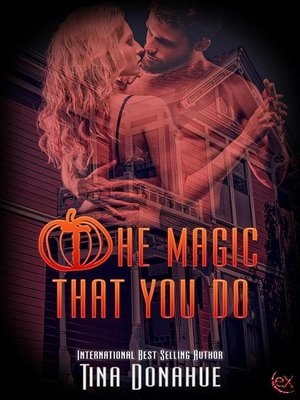 cover image of The Magic That You Do