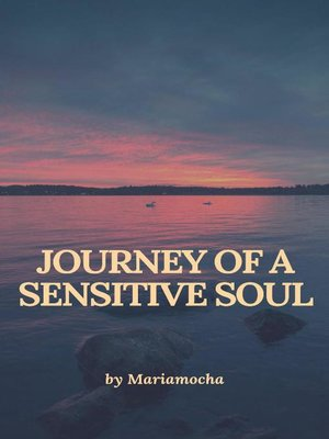 cover image of Journey of a Sensitive Soul