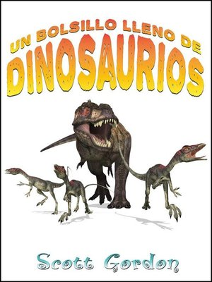 cover image of Un Bolsillo Lleno de Dinosaurios