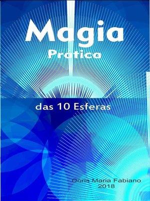 cover image of Magia prática das 10 Esferas