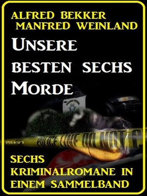 cover image of Unsere besten sechs Morde