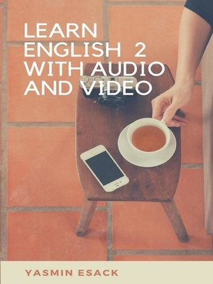 cover image of Learn English 2 With Audio and Video.