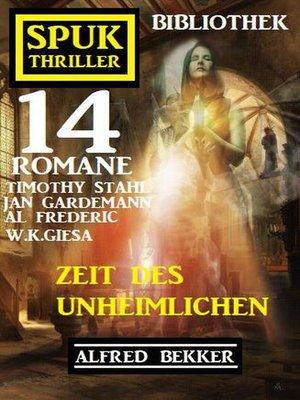 cover image of Zeit des Unheimlichen
