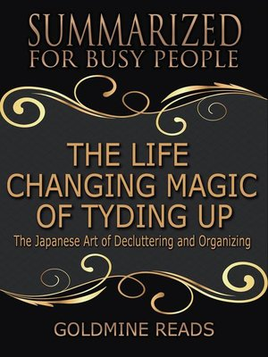 cover image of The Life Changing Magic of Tyding Up--Summarized for Busy People