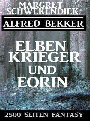 cover image of Elbenkrieger und Eorin