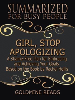 cover image of Girl, Stop Apologizing--Summarized for Busy People